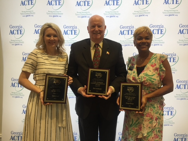 Left to Right- Teacher of the Year, Halie Bissell, East Paulding HS--- Bob Armbruster, Carl Perkins Outstanding Service Award New Teacher of the Year, Kimya Rainge, South Gwinnett HS… CONGRATULATIONS!!!
